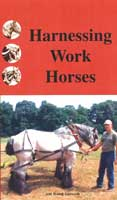 Harnessing Work Horses
