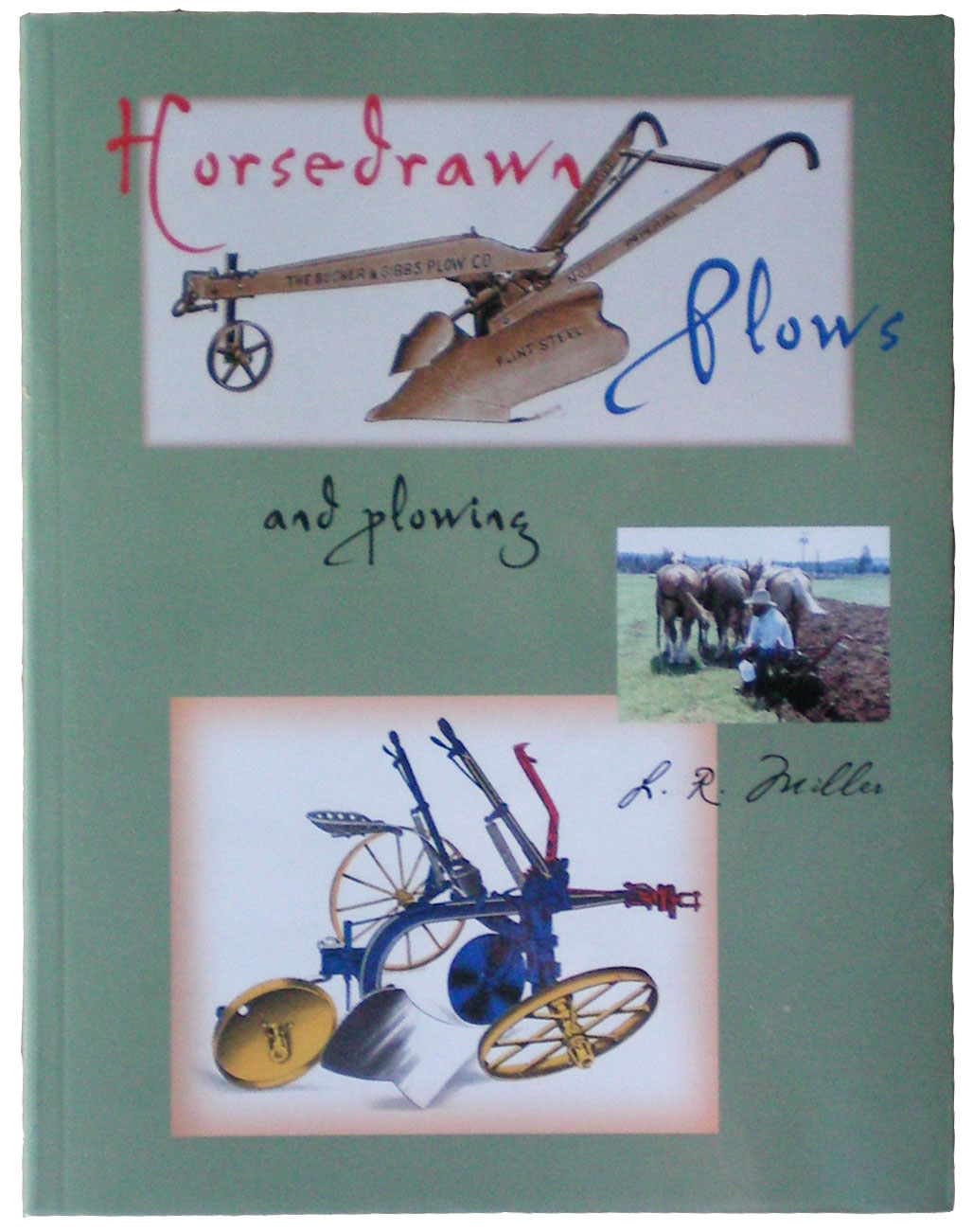 Horsedrawn Plows and Plowing Book